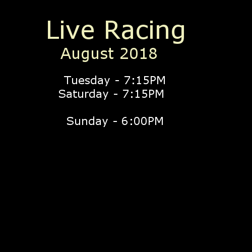 Live Racing August 2018: Sat, Sun, Tues
